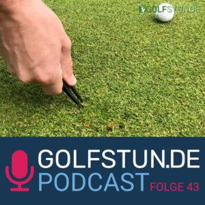 #43 Die Etikette beim Golf – Besser organisiert über den Platz