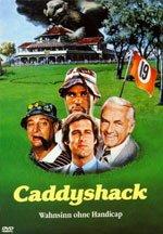 caddyshack - Der beste Golf-Film aller Zeiten