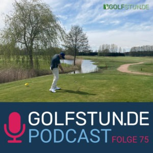 #75 Live-Podcast: Golfrunde in Semlin
