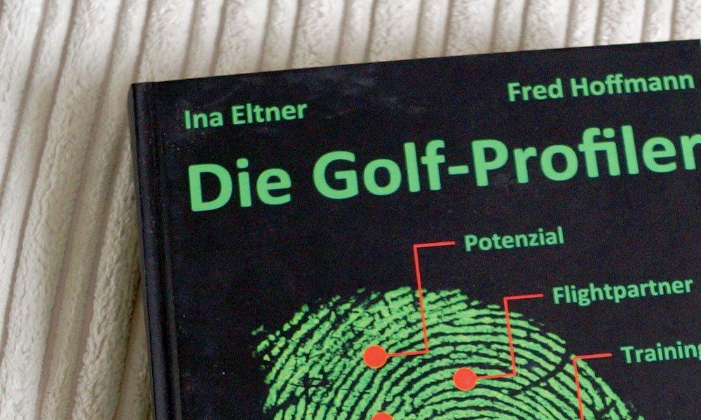 Die Golf-Profiler von Ina Eltner und Fred Hoffmann