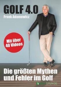 Golf 4.0 – Die größten Mythen und Fehler im Golf