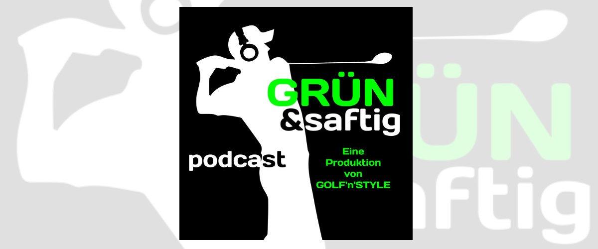 gruen saftig - Die besten deutschsprachigen Golf-Podcasts