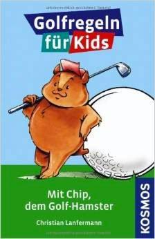 lanfermann golfregeln kids - Wie ein Hamster Kindern das Golfspielen näher bringt