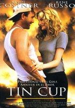 tin cup - Der beste Golf-Film aller Zeiten